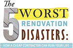 The Five Worst Renovation Disasters
